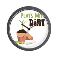 PLAYS WITH DIRT Wall Clock