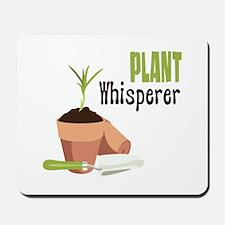 PLANT Whisperer Mousepad