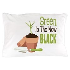Green Is The New BLACK Pillow Case