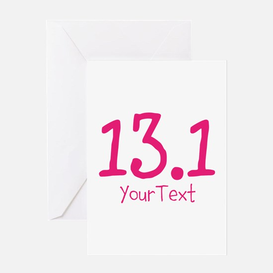 Customize PINK 13.1 Greeting Cards
