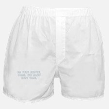 We Make Sexy Time Boxer Shorts