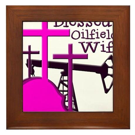 Bless Oilfield Wife- Three Crosses Framed Tile