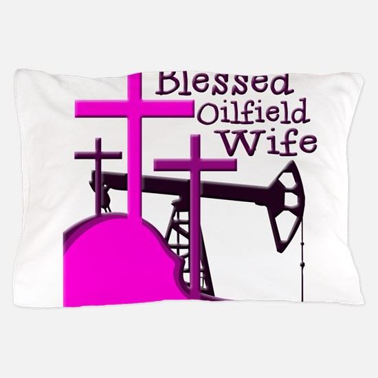 Bless Oilfield Wife- Three Crosses Pillow Case