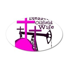 Bless Oilfield Wife- Three Crosses Wall Decal