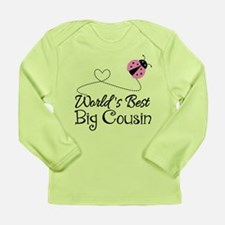 World's Best Big Cousin Long Sleeve Infant T-Shirt