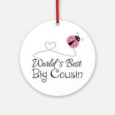 World's Best Big Cousin Ornament (Round)