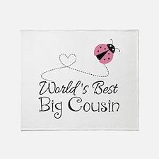 World's Best Big Cousin Throw Blanket