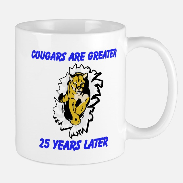 Cougars Are Greater Mugs