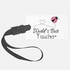 World's Best Teacher Luggage Tag