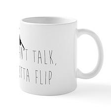 Can't talk Mug