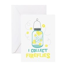 I COLLECT FIREFLIES Greeting Cards