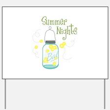 Summer Nights Yard Sign