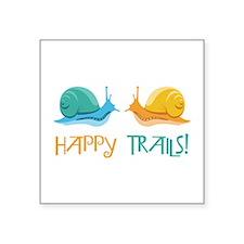 HAPPY TRAILS! Sticker