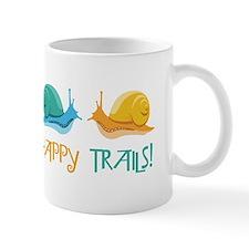 HAPPY TRAILS! Mugs