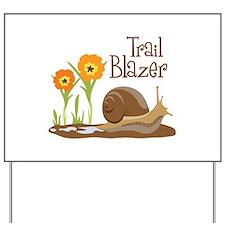 Trail Blazer Yard Sign