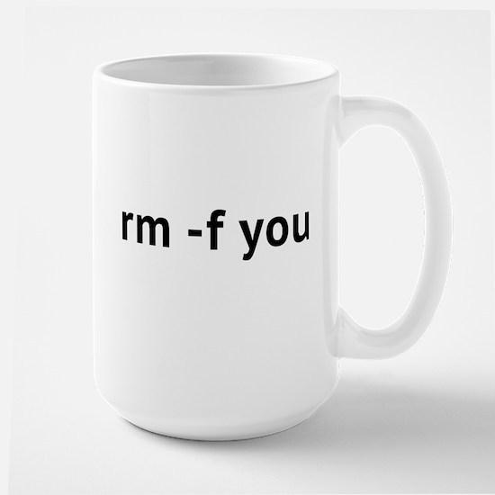 Rm -F You Large Mug