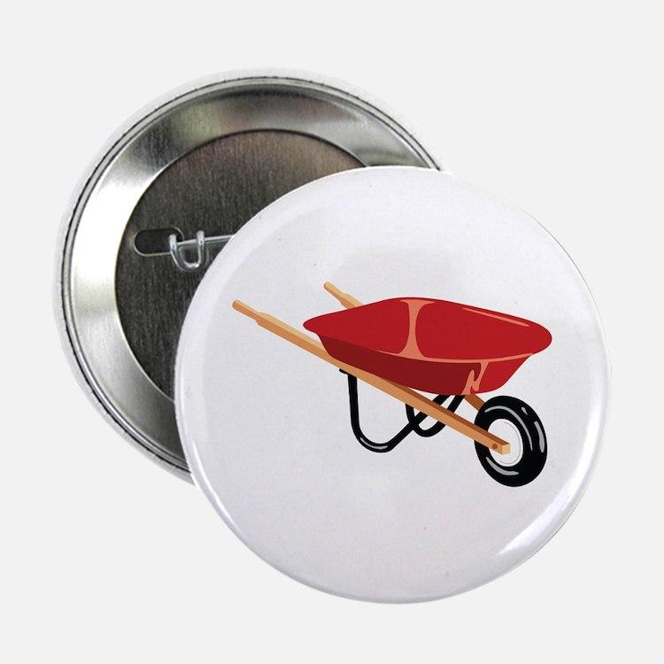 """Red Wheelbarrow 2.25"""" Button"""