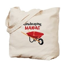 Landscaping MANIAC Tote Bag