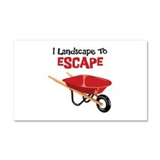I Landscape To ESCAPE Car Magnet 20 x 12