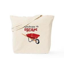 I Landscape To ESCAPE Tote Bag