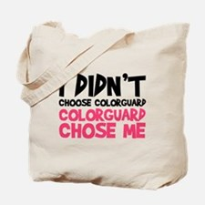 Colorguard Chose Me Tote Bag