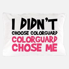 Colorguard Chose Me Pillow Case