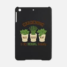 GARDENING IS MY HERBAL Remedy iPad Mini Case