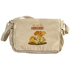 We Are The CHAMPIGNONS! Messenger Bag