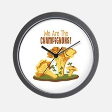 We Are The CHAMPIGNONS! Wall Clock
