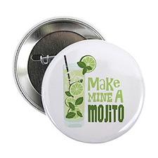 """Make MINE A Mojito 2.25"""" Button"""