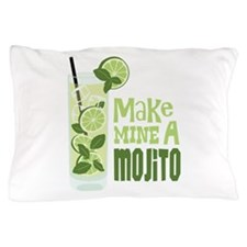 Make MINE A Mojito Pillow Case