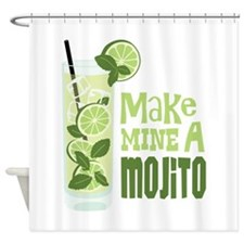 Make MINE A Mojito Shower Curtain