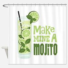 Make MINE A Mojito Shower Curtain