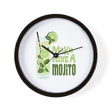 Make MINE A Mojito Wall Clock