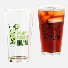 Make MINE A Mojito Drinking Glass