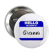 hello my name is gianni Button
