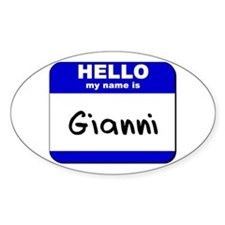 hello my name is gianni Oval Decal