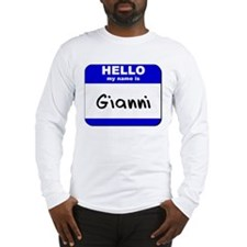 hello my name is gianni Long Sleeve T-Shirt