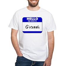 hello my name is gianni Shirt