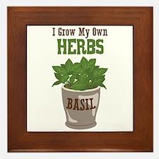 I Grow My Own HERBS Framed Tile