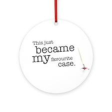 My favourite Case Ornament (Round)