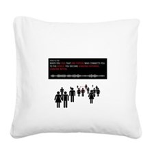 Find that one person Square Canvas Pillow
