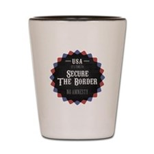Secure The Border Shot Glass
