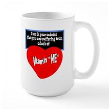 Vitamin Me/t-shirt Mugs