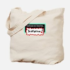 Still Get To Me-George Strait Tote Bag