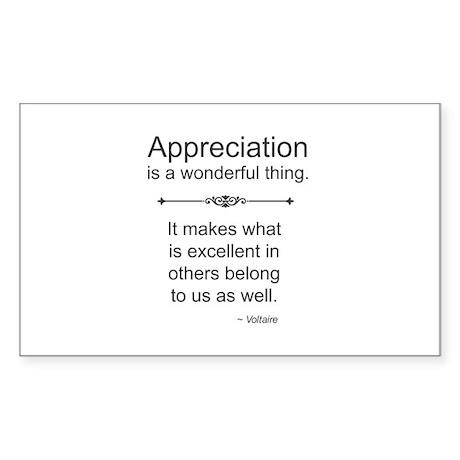 Appreciation is a wonderful thing Sticker