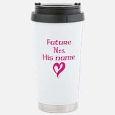 Personalize,Future Mrs. Travel Mug