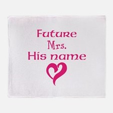 Personalize,Future Mrs. Throw Blanket