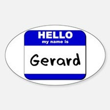 hello my name is gerard Oval Decal
