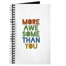 More Awesome Than You Journal